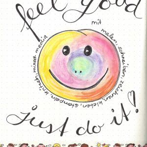 FEEL GOOD – DEIN KREAKTIVBUCH Workshop MODUL 1